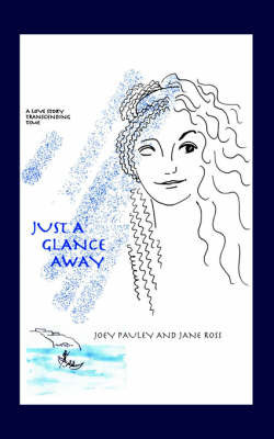Just a Glance Away by Jane Ross