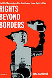 Rights Beyond Borders by Rosemary Foot