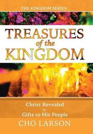 Treasures of the Kingdom by Cho Larson