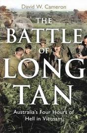 The Battle Of Long Tan by David W Cameron