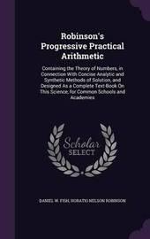 Robinson's Progressive Practical Arithmetic by Daniel W Fish image