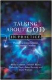 Talking About God in Practice by Helen Cameron