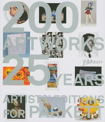 Artists' Editions for Parkett: 200 Art Works 25 Years image
