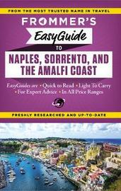 Frommer's EasyGuide to Naples, Sorrento and the Amalfi Coast by Stephen Brewer