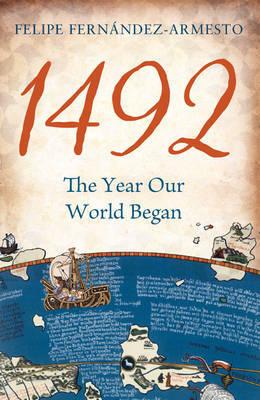 1492 by Felipe Fernandez-Armesto image