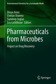 Pharmaceuticals from Microbes