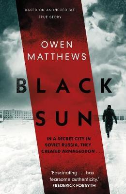 Black Sun by Owen Matthews