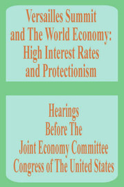 Versailles Summit and the World Economy: High Interest Rates and Protectionism by Books for Business image