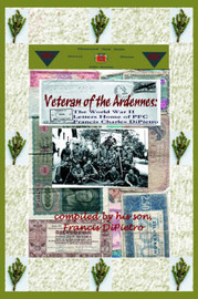 Veteran of the Ardennes by Francis DiPietro