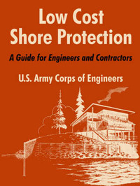 Low Cost Shore Protection: A Guide for Engineers and Contractors by U.S. Army Corps of Engineers image