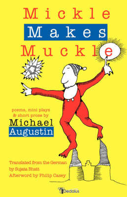 Mickle Makes Muckle by Michael Augustin