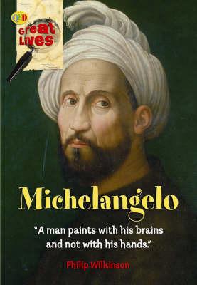 Michelangelo by Philip Wilkinson