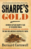 Sharpe's Gold: the Destruction of Almeida, August 1810 (the Sharpe Series, Book 9) by Bernard Cornwell