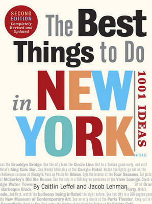 The Best Things to Do in New York by Caitlin Leffel