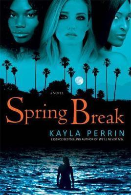 Spring Break by Kayla Perrin image