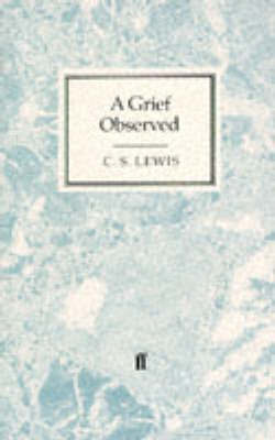Grief Observed by C.S Lewis