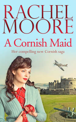 A Cornish Maid by Rachel Moore