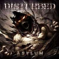 Asylum by Disturbed