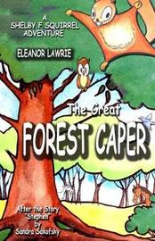 The Great Forest Caper by Eleanor Lawrie