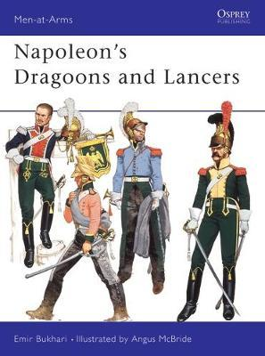 Napoleon's Dragoons and Lancers by Emir Bukhari