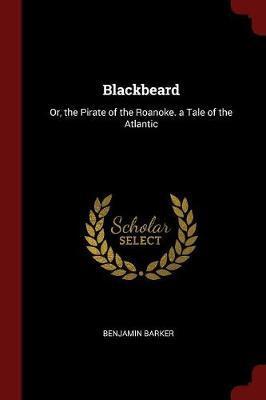 Blackbeard by Benjamin Barker