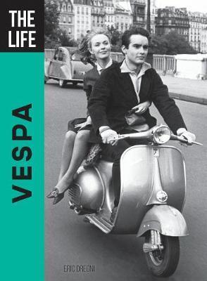 The Life Vespa by Eric Dregni