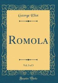 Romola, Vol. 3 of 3 (Classic Reprint) by George Eliot image