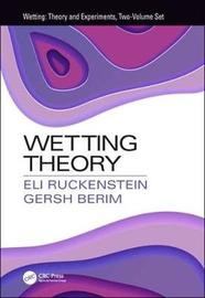 Wetting Theory by Eli Ruckenstein