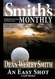 Smith's Monthly #28 by Dean Wesley Smith