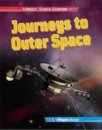 Journeys to Outer Space by Megan Kopp