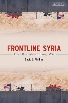 Frontline Syria by David L. Phillips