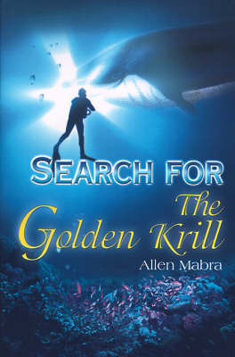 Search for the Golden Krill by Allen Mabra image