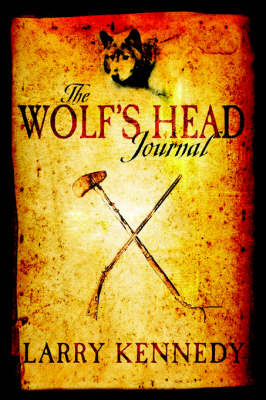 The Wolf's Head Journal by Larry Kennedy image