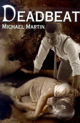 Deadbeat by Rt Hon Michael Martin