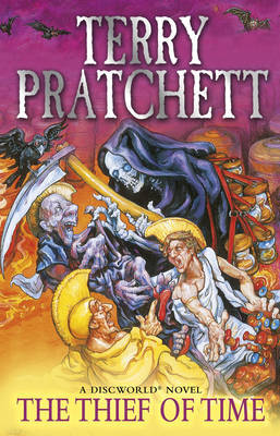Thief of Time (Discworld 26 - Death/History Monks) (UK Ed.) by Terry Pratchett