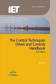 The Control Techniques Drives and Controls Handbook by Bill Drury