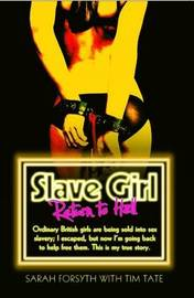 Slave Girl - Return to Hell by Sarah Forsyth