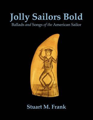 Jolly Sailors Bold by Stuart M Frank