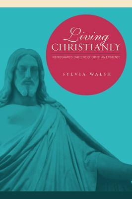 Living Christianly by Sylvia Walsh image