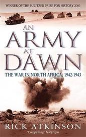 An Army At Dawn by Rick Atkinson image