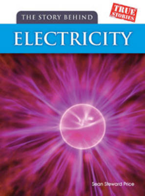 The Story Behind Electricity by Sean Stewart Price image