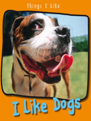 I Like Dogs by Angela Aylmore