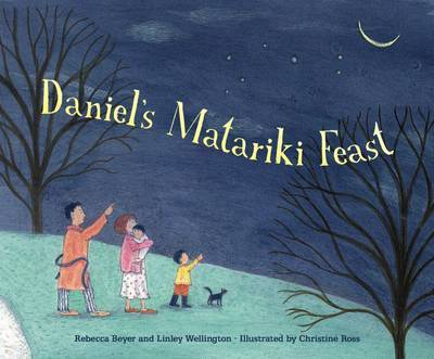 Daniel's Matariki Feast by Rebecca Beyer