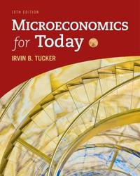 Microeconomics for Today by Irvin Tucker
