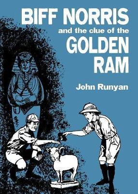 Biff Norris and the Clue of the Golden RAM by John Runyan