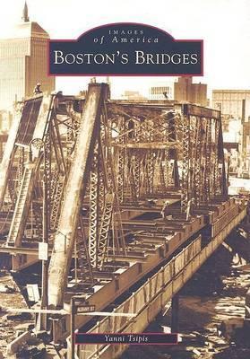 Boston's Bridges by Yanni Tsipis image