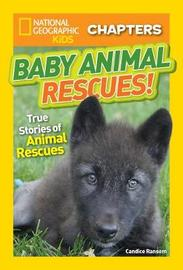 Baby Animal Rescues! by National Geographic Kids image