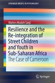 Resilience and the Re-integration of Street Children and Youth in Sub-Saharan Africa by Walters Mudoh Sanji image