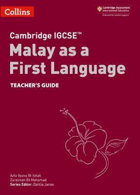 Cambridge IGCSE (TM) Malay as a First Language Teacher's Guide by Azfa Ilyana Bt Ishak