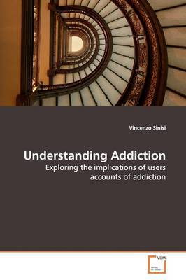 Understanding Addiction by Vincenzo Sinisi image